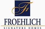 Froehlich Signature Homes